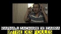 La chaleur et la bêtise des français - Raphaël Zacharie de IZARRA