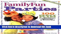 Read Family Fun Parties: 100 Party Plans for Birthdays, Holidays,   Every Day PDF Online