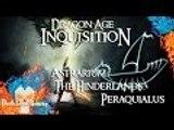 Dragon Age: Inquisition | Astrarium | The Hinderlands: Peraquialus