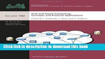 Download Grid and Cloud Computing: Concepts and Practical Applications (Proceedings of the