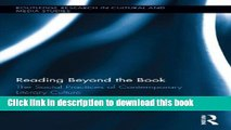 Download Reading Beyond the Book: The Social Practices of Contemporary Literary Culture (Routledge