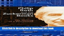 PDF Philip Roth and the Zuckerman Books: The Making of a Storyworld [PDF] Online