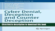 Read Cyber Denial, Deception and Counter Deception: A Framework for Supporting Active Cyber