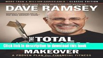 Read The Total Money Makeover: Classic Edition: A Proven Plan for Financial Fitness  Ebook Free