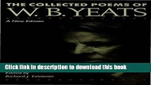 [PDF] The Collected Poems of W.B. Yeats (The Collected Works of W.B. Yeats) [Download] Online