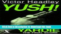 Download Yush! (Yardie)  PDF Free