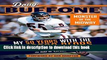 Read Doug Buffone: Monster of the Midway: My 50 Years with the Chicago Bears Ebook Free