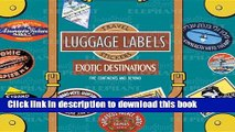 Read Books Exotic Destinations Luggage Labels: Travel Stickers ebook textbooks
