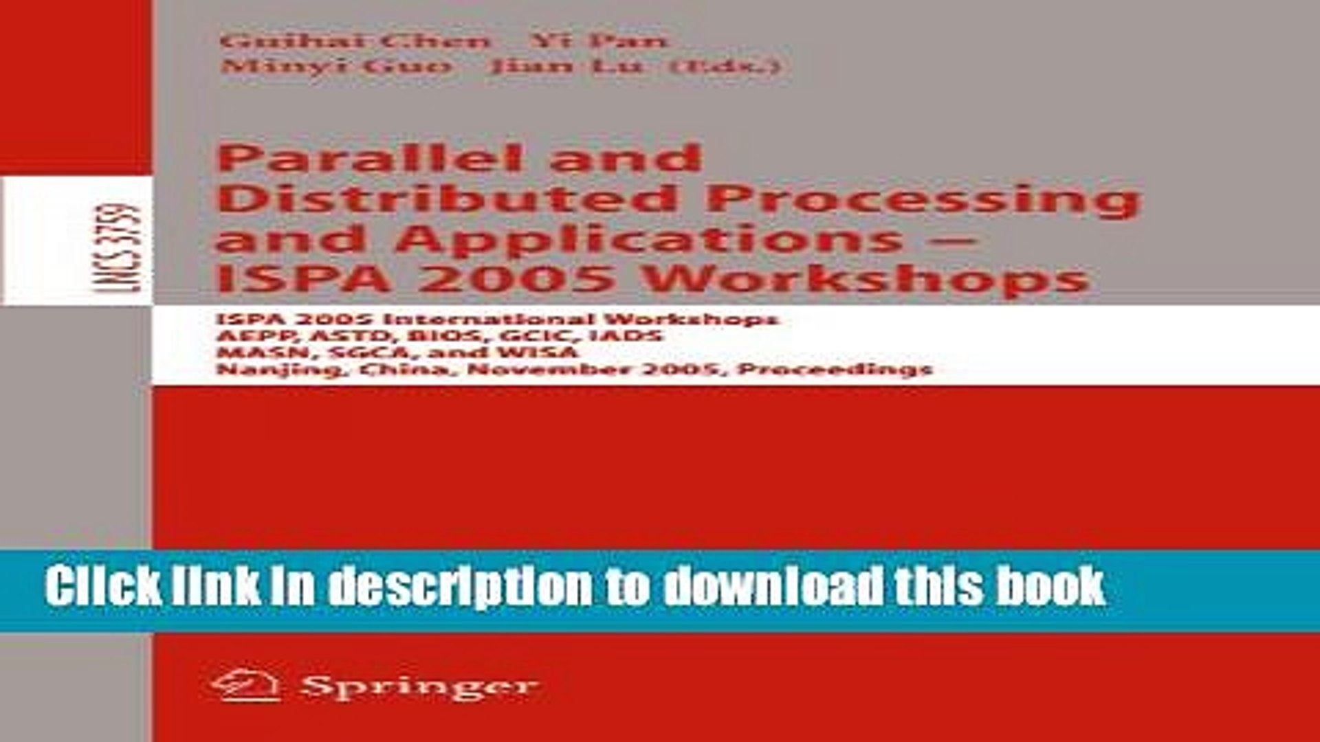 Read Parallel and Distributed Processing and Applications - ISPA 2005 Workshops: ISPA 2005