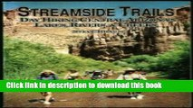[PDF] Streamside Trails : Day Hiking Central Arizonas Lakes,Rivers, Creeks: Day Hiking Central