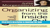 Read Books Organizing from the Inside Out, Second Edition: The Foolproof System For Organizing