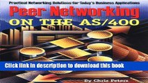 Read Peer Networking on the AS/400: Practical Networking Solutions for Today s Business