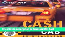 Download Book Cash Cab 2013 Day-to-Day Calendar: Trivia Questions from the Discovery Channel s Hit