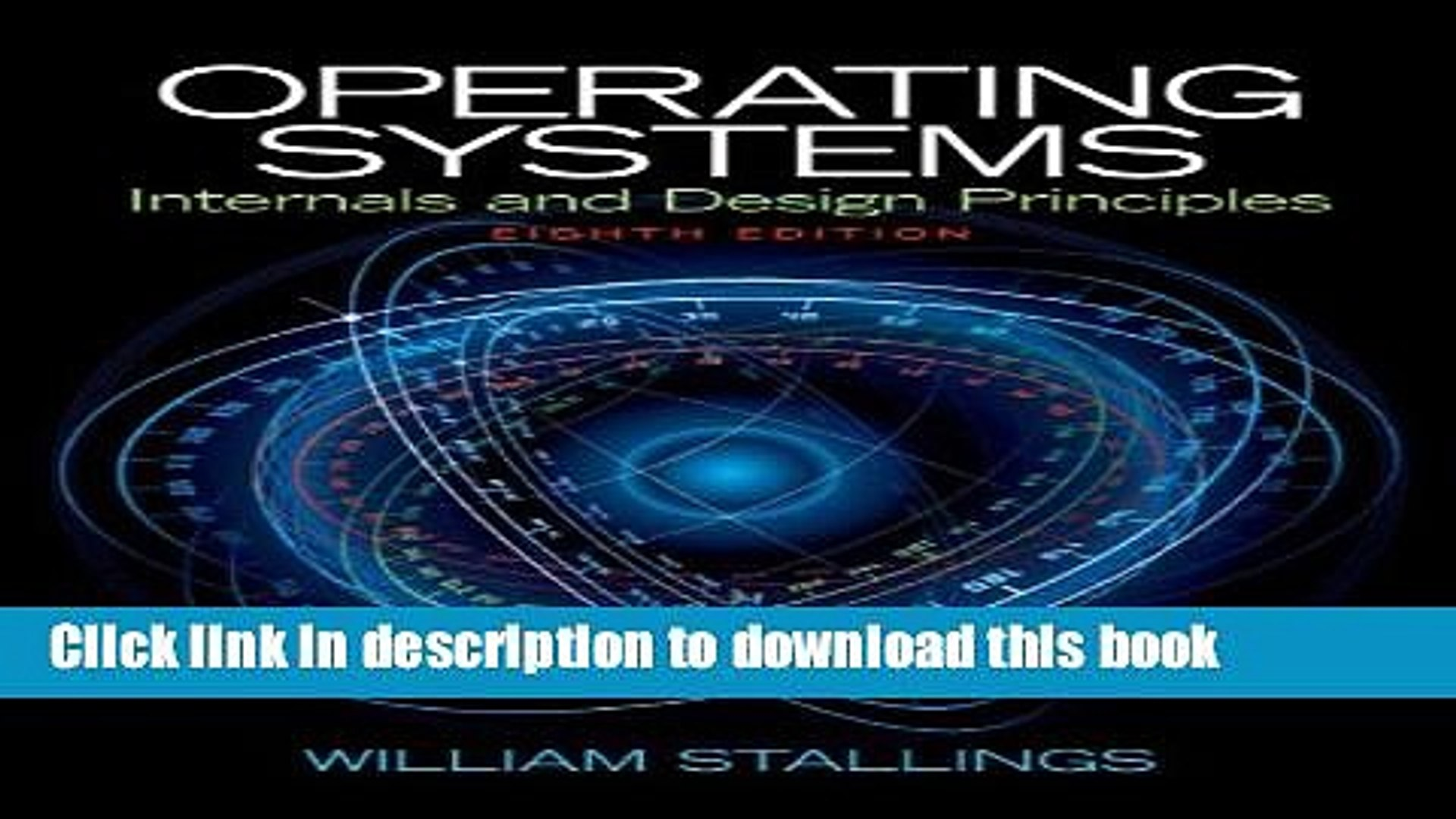 Read Book Operating Systems Internals And Design Principles 8th Edition Ebook Textbooks Video Dailymotion