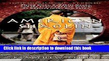 Download American Shaolin: Flying Kicks, Buddhist Monks, and the Legend of Iron Crotch: An Odyssey