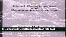 Read Moral Consciousness and Communicative Action: Moral Conciousness and Communicative Action