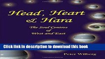 Read Head, Heart   Hara: The Soul Centers Of West And East (Soul Centres of West and East)  PDF Free
