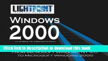Read Migrating from Microsoft Windows NT 4.0 to Microsoft Windows 2000 Ebook Free