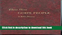 Download These Were God s People: A Bible History: the Story of Israel and Early Christianity,