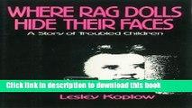 Read Where Rag Dolls Hide Their Faces  Ebook Free