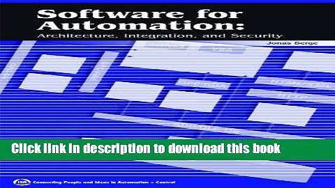 Download Software for Automation: Architecture, Integration, and Security Ebook Online