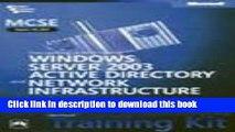 Read MCSE SelfPaced Training Kit: Exam 70297-Designing a Microsoft Windows Server 2003 Active