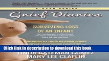 Download Books Grief Diaries: Loss of an Infant ebook textbooks
