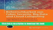Download Beherrschbarkeit von Cyber Security, Big Data und Cloud Computing: Tagungsband zur