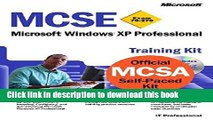 Read MCSE Training Kit (Exam 70-270): Windows XP Professional (MCSE Training Kits) by Microsoft