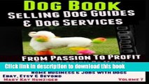Read Dog Books: Selling Dog Guides   Dog Services: Home Business   Jobs With Dogs - eBay, Etsy