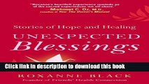 Read Books Unexpected Blessings: Stories of Hope and Healing ebook textbooks