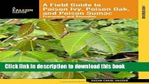 Read Books Field Guide to Poison Ivy, Poison Oak, and Poison Sumac  Prevention And Remedies