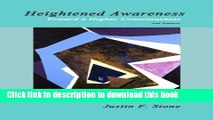 Read Heightened Awareness: Toward a Higher Consciousness  PDF Online