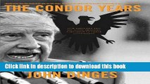Download The Condor Years: How Pinochet And His Allies Brought Terrorism To Three Continents