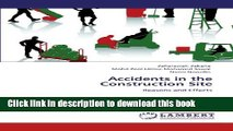 [PDF]  Accidents in the Construction Site: Reasons and Effects  [Read] Online