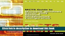 Download MCTS Guide to Microsoft Windows Server 2008 Network Infrastructure Configuration (exam