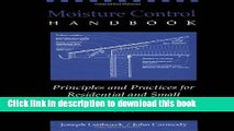 Read Moisture Control Handbook: Principles and Practices for Residential and Small Commercial