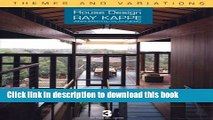 Read Themes and Variations: House Design: Ray Kappe: Architects/Planners (House Design, 3) PDF