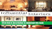Read Influential Interiors : Shaping 20th-Century Style Through Key Interior Designers Ebook Free