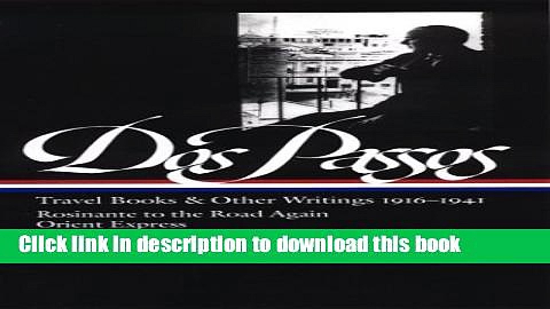 Download John Dos Passos: Travel Books and Other Writings 1916-1941 Ebook Online