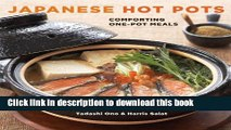 Read Japanese Hot Pots: Comforting One-Pot Meals  Ebook Free