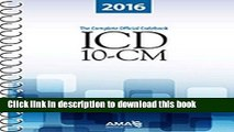 Read Book ICD-10-CM 2016: The Complete Official Draft Code Set (Icd-10-Cm the Complete Official