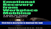 Download Emotional Recovery from Workplace Mobbing: A Guide for Targets and Their Supports  PDF Free