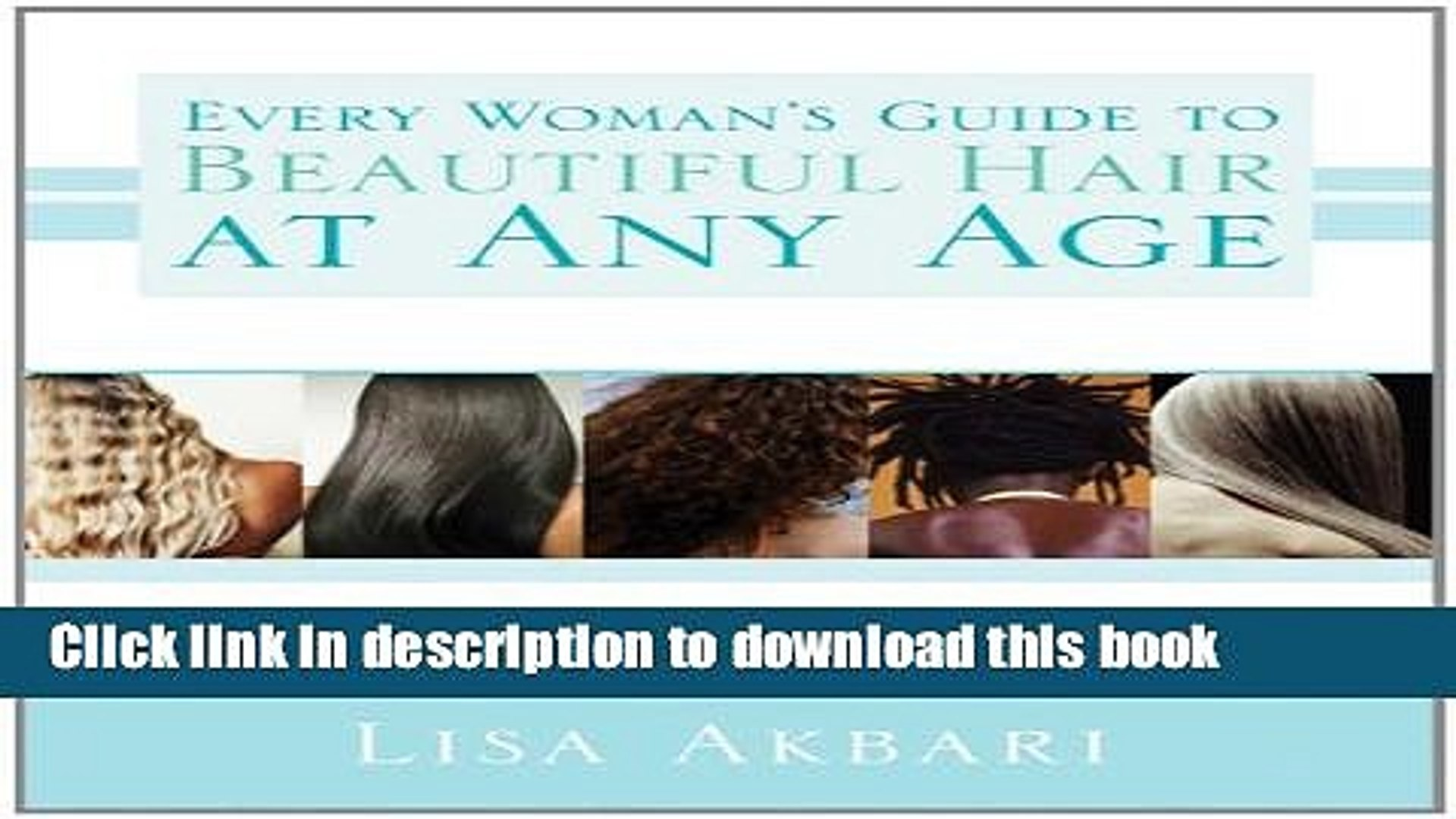 Read Every Woman s Guide to Beautiful Hair At Any Age: Learn What Can Be Done to Keep a Beautiful