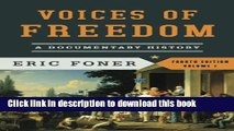 Read Book Voices of Freedom: A Documentary History (Fourth Edition)  (Vol. 1) (Voices of Freedom