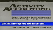 Read Books Activity Accounting: An Activity-Based Costing Approach E-Book Free