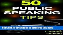Read Book Public Speaking  50 Public Speaking Tips (Public Speaking Secrets, Public Speaking