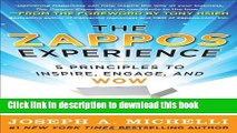 Read Books The Zappos Experience: 5 Principles to Inspire, Engage, and WOW [Hardcover] [2011]