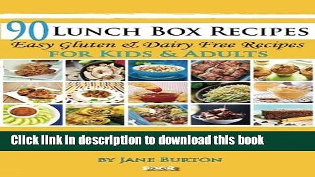 Read 90 Lunch Box Recipes: Healthy Lunchbox Recipes for Kids. A Common Sense Guide   Gluten Free