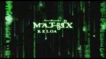 Matrix Reloaded - Bande-annonce VO